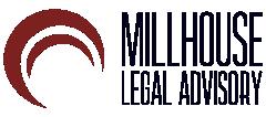 MILLHOUSE LEGAL ADVISORY
